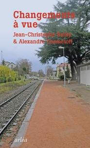 Jean-Christophe Bailly et Alexandre Chemetoff - Changements à vue - Voyage à Saint-Etienne.