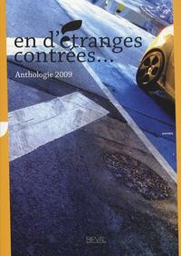 Jean-Christophe Bailly et Musafer Bislim - En d'étranges contrées... - Anthologie du BIPVAL / Festival 11-17 Mai 2009.