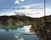 Jean-Christophe Ballot et Peter Handke - Les trente-six vues de la Sainte Victoire.