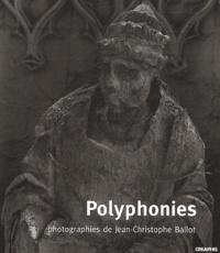 Jean-Christophe Ballot - Polyphonies.