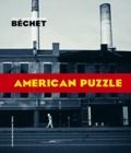 Jean-Christophe Béchet - American puzzle.