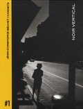 Jean-Christophe Béchet - Carnets - Volume 1, Noir vertical.