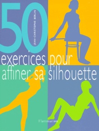 Jean-Christophe Berlin - 50 exercices pour affiner sa silhouette.