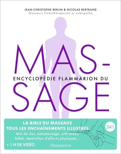 Jean-Christophe Berlin et Nicolas Bertrand - Encyclopédie du massage.