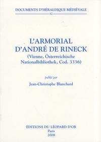 Jean-Christophe Blanchard - L'armorial d'André de Rineck - (Vienne, Österreichische Nationalbibliothek, Cod. 3336).