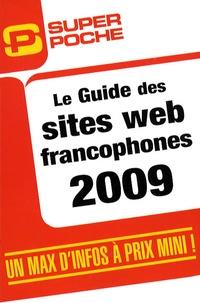 Jean-Christophe Bonalair et Grégory Levis - Guide des sites web francophones.