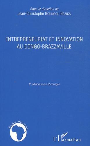 Jean-Christophe Boungou Bazika - Entrepreneuriat et innovation au congo-brazzaville.