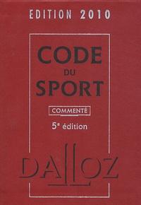 Jean-Christophe Breillat et Charles Dudognon - Code du sport.