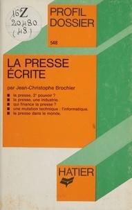 Jean-Christophe Brochier - La Presse écrite.