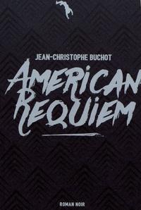 Jean-Christophe Buchot - American Requiem.
