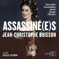 Jean-Christophe Buisson - Assassiné(e)s.