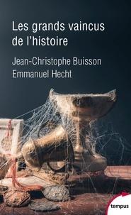 Pdf télécharger des livres gratuits Les grands vaincus de l'histoire 9782262085599