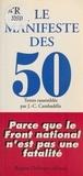 Jean-Christophe Cambadélis - Le Manifeste des 50 : parce que le FN n'est pas une fatalité.