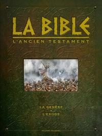Jean-Christophe Camus et Michel Dufranne - La Bible - L'Ancien Testament  : La Genèse ; L'Exode.