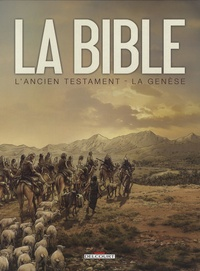 Jean-Christophe Camus et Michel Dufranne - La Bible - L'Ancien Testament  : La Genèse - Tome 1 et 2.