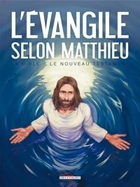 Jean-Christophe Camus et Michel Dufranne - La Bible - Le Nouveau Testament  : L'Evangile selon Matthieu.