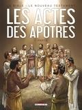 Jean-Christophe Camus et Michel Dufranne - La Bible - Le Nouveau Testament  : Les actes des apôtres - Tome 1.