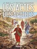 Jean-Christophe Camus et Michel Dufranne - La Bible - Le Nouveau Testament  : Les actes des apôtres - Tome 2.