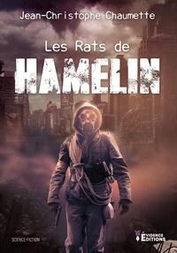 Jean-Christophe Chaumette - Les rats de Hamelin.