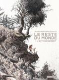 Jean-Christophe Chauzy - Le reste du monde Tome 1 : .