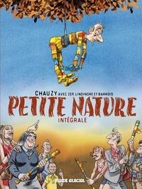 Jean-Christophe Chauzy et  Zep - Petite Nature Intégrale : .
