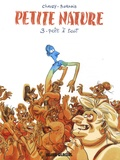 Jean-Christophe Chauzy et Anne Barrois - Petite Nature Tome 3 : Prêt à tout.