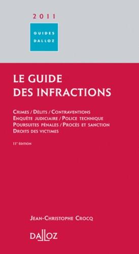Jean-Christophe Crocq - Le guide des infractions 2011.