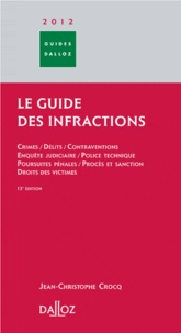 Jean-Christophe Crocq - Le guide des infractions 2012.