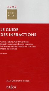 Jean-Christophe Crocq - Le guide des infractions.