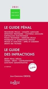 Jean-Christophe Crocq - Le guide pénal ; Le guide des infractions.