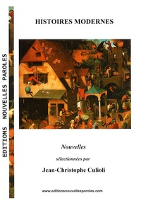 Jean-Christophe Culioli - Histoires modernes.