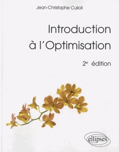 Jean-Christophe Culioli - Introduction à l'Optimisation.