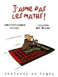 Jean-Christophe Culioli - J'aime pas les maths !.