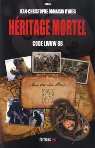 Ebooks téléchargement gratuit pdf en anglais Héritage mortel  - Code : LWVW 88 FB2 (Litterature Francaise) 9782373011081