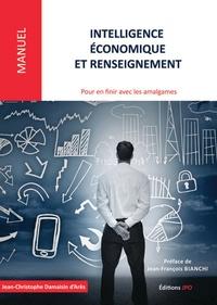 Intelligence économique et renseignement - Pour en finir avec les amalgames - Etats desprit, environnements, champs dapplication, modes daction.pdf