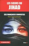 Jean-Christophe Damaisin d'Arès - Les soeurs du Jihad - Ces Françaises converties.