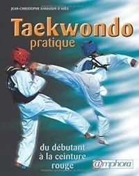 Téléchargements de livres pour iphones Taekwondo pratique  - Du débutant à la ceintre rouge (programme jusqu'au 1er Keup) (Litterature Francaise) PDF DJVU ePub 9782757602614 par Jean-Christophe Damaisin