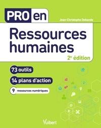 Jean-Christophe Debande - Pro en ressources humaines - 73 outils et 14 plans d'action.