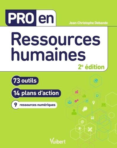 Pro en ressources humaines. 73 outils et 14 plans d'action 2e édition