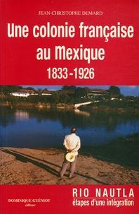 Ucareoutplacement.be Une colonie française au Mexique 1833-1926 Image