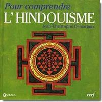 Jean-Christophe Demariaux - Pour comprendre l'hindouisme.