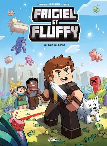Frigiel et Fluffy T08. Au bout du monde - Minecraft