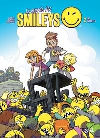 Jean-Christophe Derrien et Céline Fournier - Le monde de Smileys Tome 2 : Les infectés.