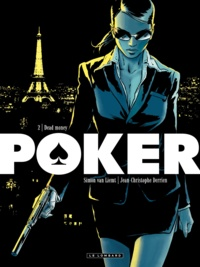 Jean-Christophe Derrien et Simon Van Liemt - Poker Tome 2 : Dead Money.
