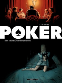 Jean-Christophe Derrien et Simon Van Liemt - Poker Tome 4 : Hit and Run.