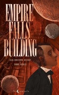 Jean-Christophe Deveney et Tommy Redolfi - Empire Falls Building one-shot : Empire Falls Building.