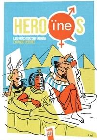 Jean-Christophe Deveney et Hélène Becquelin - Héro(ïne)s - La représentation féminine en bande dessinée.