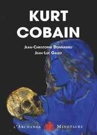 Jean-Christophe Donnadieu et Jean-Luc Gallo - Kurt Cobain - Au soleil je suis marié.