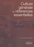 Jean-Christophe Duchon-Doris - Culture générale et références essentielles - 16 Oeuvres littéraires pour traiter tous les sujets de concours.