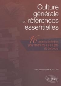 Culture générale et références essentielles - 16 Oeuvres littéraires pour traiter tous les sujets de concours.pdf